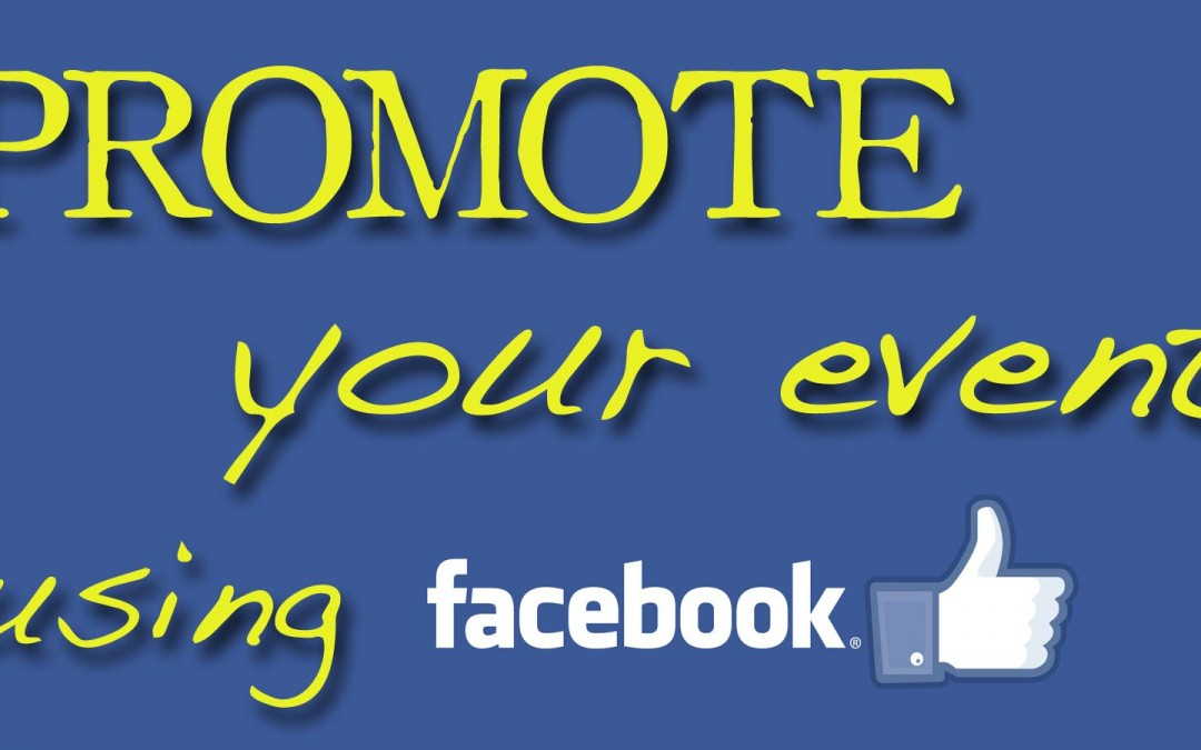 How to publish and promote your event using Facebook and Eventbrite